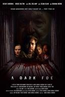 A Dark Foe (A Dark Foe)