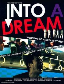 Into A Dream - Poster / Capa / Cartaz - Oficial 1