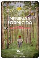 Meninas Formicida (Meninas Formicida)