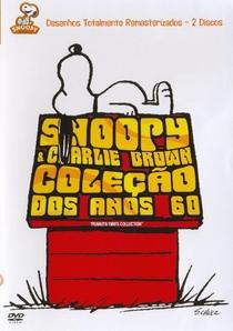 Snoopy & Charlie Brown - Coleção dos Anos 60 - Poster / Capa / Cartaz - Oficial 1