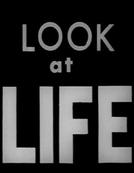 Look at Life (Look at Life)