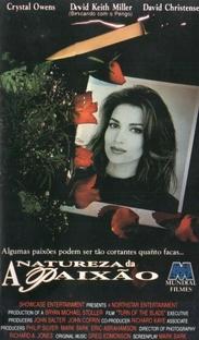 A Natureza da Paixão - Poster / Capa / Cartaz - Oficial 1