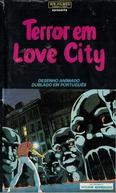 Terror em Love City (Ai Shitî)