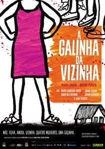 A Galinha da Vizinha - Poster / Capa / Cartaz - Oficial 1