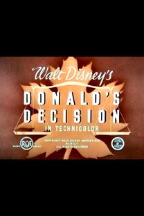 Donald's Decision - Poster / Capa / Cartaz - Oficial 1