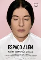 Espaço Além - Marina Abramović e o Brasil