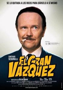 El Gran Vázquez - Poster / Capa / Cartaz - Oficial 1