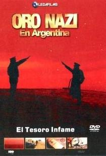 Ouro Nazista na Argentina - Poster / Capa / Cartaz - Oficial 1