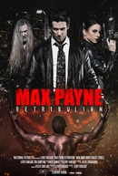 Max Payne: Retribution (Max Payne: Retribution)