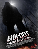 Bigfoot at Holler Creek Canyon (Holler Creek Canyon)