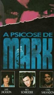 A Psicose de Mark - Poster / Capa / Cartaz - Oficial 2