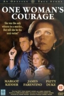 Uma Mulher de Coragem (One Woman's Courage)
