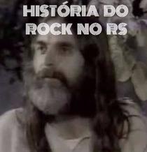 Historia do rock no RS - Poster / Capa / Cartaz - Oficial 1