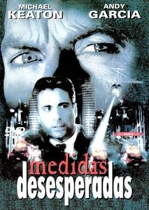 Medidas Desesperadas - Poster / Capa / Cartaz - Oficial 9