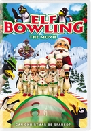 Elf Bowling the Movie (Elf Bowling the Movie: The Great North Pole Elf Strike)