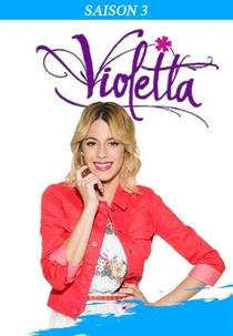Violetta (3ª Temporada) - Poster / Capa / Cartaz - Oficial 9