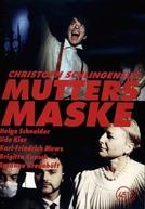Mutters Maske (Mutters Maske)