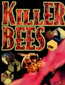 Abelhas Assassinas (Killer Bees)