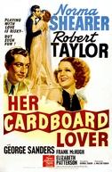 Idílio a Muque  (Her Cardboard Lover)