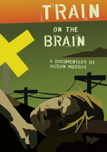 Train on the Brain - Poster / Capa / Cartaz - Oficial 1