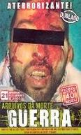 Arquivos da Morte - Guerra (Archives of death)