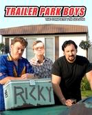 Trailer Park Boys (7ª Temporada) (Trailer Park Boys (Season 7))
