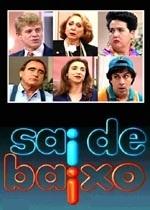 Sai de Baixo (1ª Temporada) - Poster / Capa / Cartaz - Oficial 2
