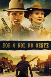 Sob o Sol do Oeste - Poster / Capa / Cartaz - Oficial 2