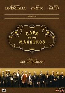 Café dos Maestros - Poster / Capa / Cartaz - Oficial 1