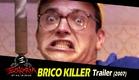 Trailer BRICO KILLER (2007)