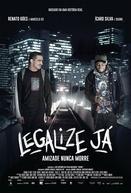 Legalize Já - Amizade Nunca Morre (Legalize Já!)