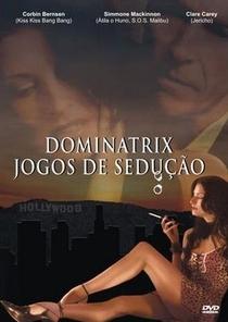 Dominatrix - Jogos de Sedução - Poster / Capa / Cartaz - Oficial 1