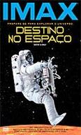 Imax - Destino no Espaço (Destiny in Space)