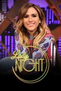 Lady Night (4ª Temporada) - Poster / Capa / Cartaz - Oficial 1