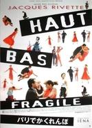 Paris no Verão (Haut bas fragile)