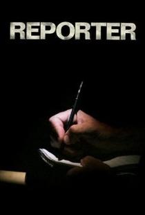 Repórter - Poster / Capa / Cartaz - Oficial 1