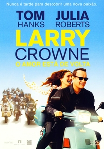 Larry Crowne - O Amor Está de Volta - Poster / Capa / Cartaz - Oficial 5