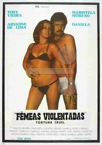 Tortura Cruel - Fêmeas Violentadas - Poster / Capa / Cartaz - Oficial 1