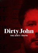 Dirty John, The Dirty Truth (Dirty John, The Dirty Truth)