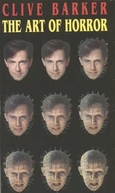 Clive Barker: The Art of Horror (Clive Barker: The Art of Horror)
