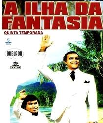 A Ilha da Fantasia (5ª Temporada) - Poster / Capa / Cartaz - Oficial 1