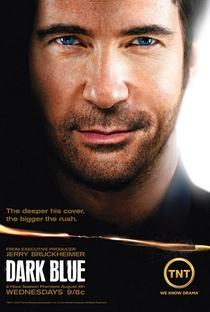 Dark Blue: No Limite da Lei (2ª Temporada) - Poster / Capa / Cartaz - Oficial 1