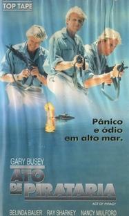 Ato de Pirataria - Poster / Capa / Cartaz - Oficial 1