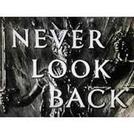 Nunca olhe para trás (Never look back)