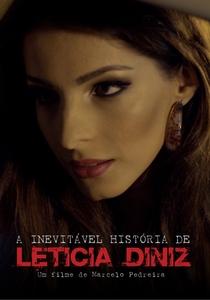 A inevitável história de Leticia Diniz - Poster / Capa / Cartaz - Oficial 1