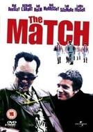A Aposta  (The Match )