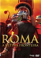 Roma, A Última Fronteira (Rome, The Last Frontier)