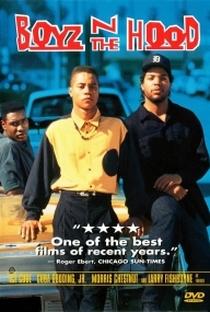 Boyz'n the Hood: Os Donos da Rua - Poster / Capa / Cartaz - Oficial 1