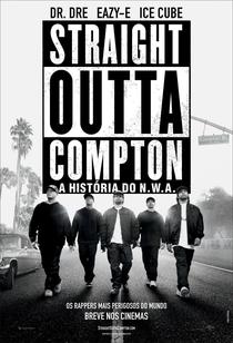 Straight Outta Compton - A História do N.W.A. - Poster / Capa / Cartaz - Oficial 1