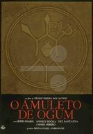 O Amuleto de Ogum (O Amuleto de Ogum)